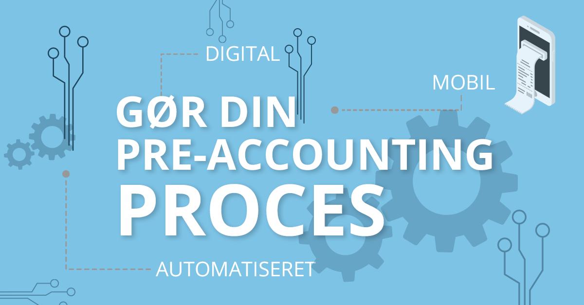 Pre-accounting processen